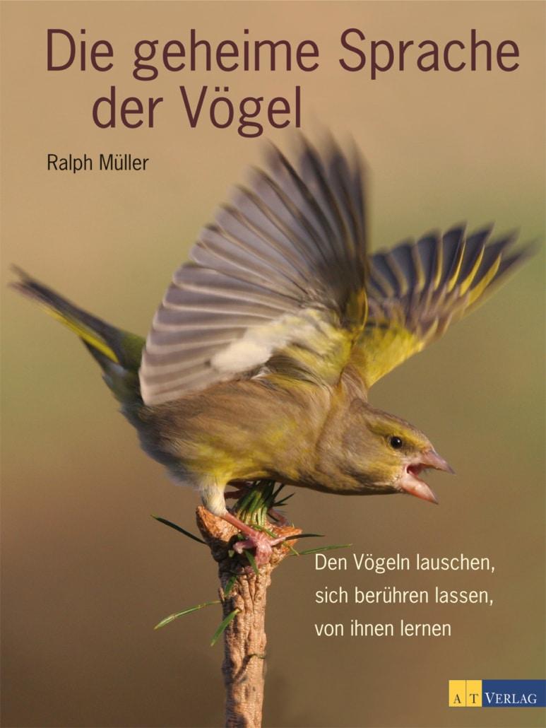 Die geheime Sprache der Vögel von Ralph Müller